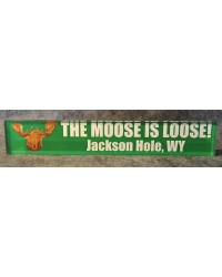The Moose Is Loose JH WY Acrylic Fridge Magnet
